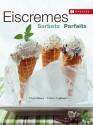 Maag T. : Eiscremes, Sorbets und Parfaits