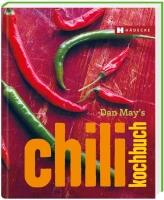 Dan May′s Chili Kochbuch