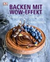 Strouk Noémie: Backen mit Wow-Effekt