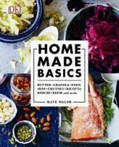 Walsh Kate: Home made basics