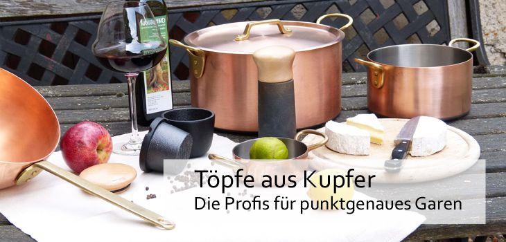 Töpfe aus Kupfer - hohe Wärmeleitung für punktgenaues garen & kochen