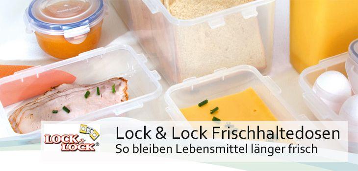 Lock & Lock Frischhaltedosen - So bleiben Lebensmittel länger frisch