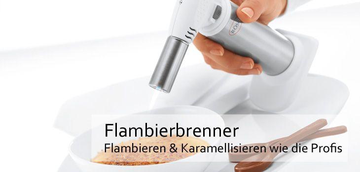 Flambierbrenner - Flambieren & Karamellisieren von Desserts wie Creme Brulée oder für Fleisch und Gemüse