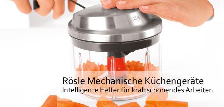 Mechanische Küchenhelfer von Rösle - Intelligente Küchenhelfer für kraftschonendes Arbeiten