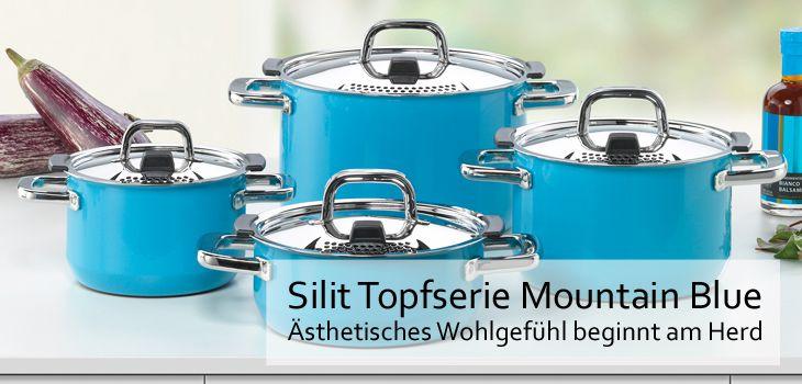 Silit Topfserie Mountain Blue - Ästhetisches Wohlgefühl beginnt am Herd