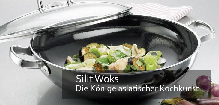 Silit Woks - Die Könige asiatischer Kochkunst