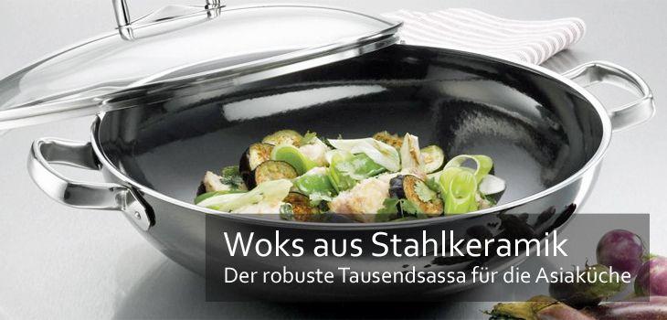 Woks aus Stahlkeramik - Der robuste Tausendsassa für die asiatische Küche