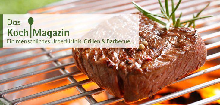 Ein menschliches Urbedürfnis: Grillen & Barbecue