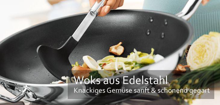 Woks aus Edelstahl - Knackiges Gemüse sanft & schonend gegart oder gedünstet
