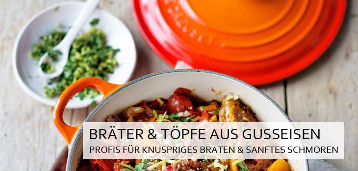 Gusseisentöpfe - Scharf Anbraten & Sanft Schmoren