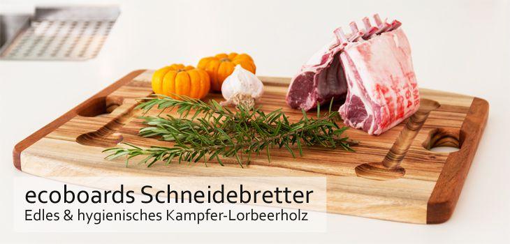 ecoboards Schneidebretter - Edles & hygienisches Kampfer-Lorbeerholz