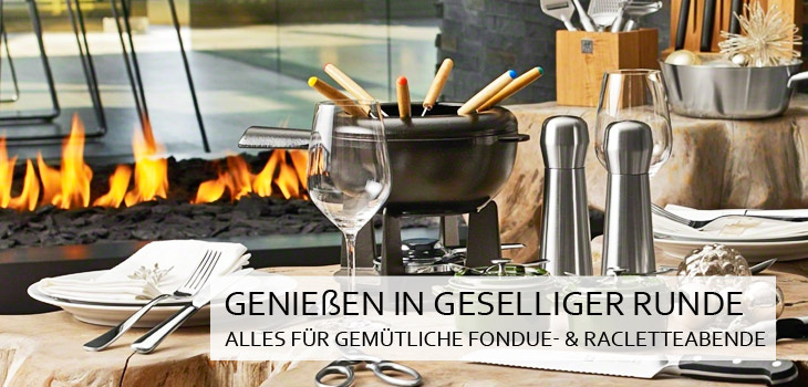 Essen in geselliger Runde - Fondue, Raclette & Wok