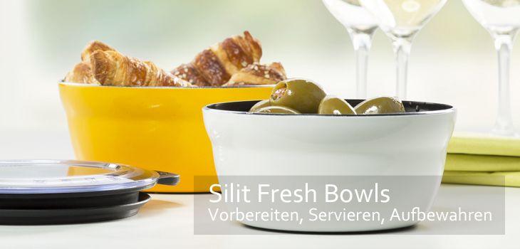 Silit Frischhalteschüsseln Fresh Bowls aus Silargan